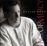 Dallas Holm - Face of Mercy