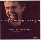 Manfred Siebald - MorgenMantelMorgen