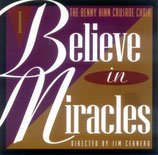 Benny Hinn Crusade Choir - I Believe In Miracles (feat.Steve Brock,Lillie Knauls,Lisa Hughes,Alvin Slaughter)