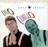 Duo Camillo - Aber jetzt!