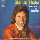 Manuel Thaler - Einmal wird es für immer sein