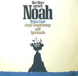 Bruce Low - Der Herr sprach zu Noah