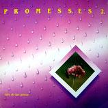 Promesses 2 - Surs de ton amour