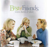 Joyce, Karen & Sheri - Best of Friends -
