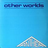 ANTHEM - Other Worlds