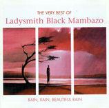 Ladysmith Black Mambazo - Rain, Rain, Beautiful Rain (The Very Best Of Ladysmith Black Mambazo) 2-CD