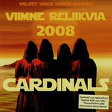 CARDINALS - Viimne Reliikvia 2008 (Velvet Voice Dance Remixes)