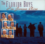 Florida Boys - I'm Gonna Rise -