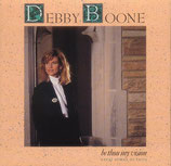 Debby Boone - Be Thou My Vision