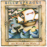Billy Sprague - The Wind & The Wave