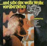 Siegfried Fietz - Und sehe eine weisse Wolke vorüberziehen