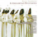 Real Sadness & other Gregorian Mysteries Vol.1