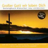 Grosser Gott wir loben Dich (Gesangbuch-Klassiker neu entdecken)