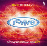 revive ; Dare To Believe