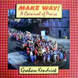 Graham Kendrick - A Carnival of Praise