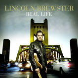 Lincoln Brewster - Real Life