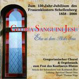 GLORIA SANGUINI JESU - Ehre sei dem Blute Jesu : Schola der Schwestern vom Kostbaren Blut (Gregorianischer Choral & Orgelmusik)