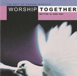 Worship Together Live - Better Is One Day 2-CD