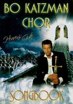 "Bo Katzman Chor : Songbook ""Heaven's Gate"""