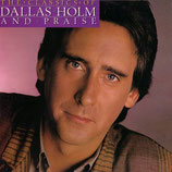 Dallas Holm - The Classics
