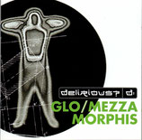 Delirious? - Glo / Mezza Morphis 2-CD
