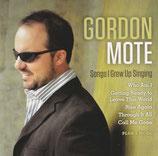 Gordon Mote - Songs I Grew Up Singing