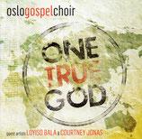 Oslo Gospel Choir - One True God