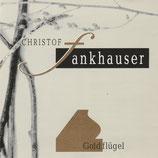 Christof Fankhauser - Goldflügel