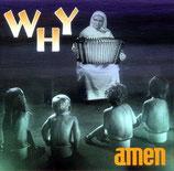 Amen - Why