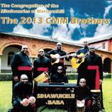 The 2013 CMM Brothers - Sihawukele Baba