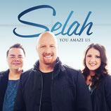 Selah : You Amaze Us