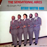 The Sensational Aires - Stay With Me