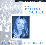 Darlene Zschech - Extravagant Worship : The Songs of Darlene Zschech 2-CD