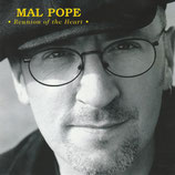 Mal Pope - Reunion of the Heart