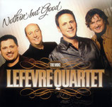 LeFevre Quartet - Nothin' but Good -