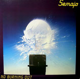 Semaja - No burning out