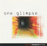 Vineyard Music - One Glimpse