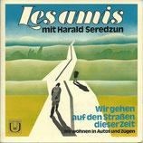 Les Amis mit Harald Seredzun - Wir gehen auf den Strassen dieser Zeit