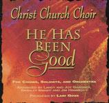 Christ Church Choir - He Has Been Good