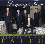 Legacy Five - Heroes of the Faith -