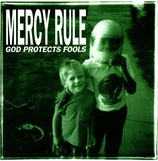 MERCY RULE - God Protects Fools