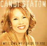 Candi Staton - I Will Sing My Praise To You