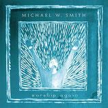 Michael W.Smith - Worship Again