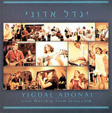 YIGDAL ADONAI : Live Worship from Jerusalem