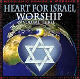 Heart For Israel Worship Volume Three (Messianic Praise & Worship)