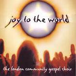 London Community Gospel Choir - Joy To The World