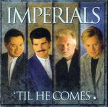 Imperials - 'Til He Comes -