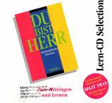 Music House : Du bist Herr - Lern-CD Selection Zum Mitsingen und Lernen