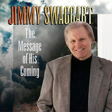 Jimmy Swaggart - The Message of His Coming