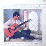 Robert Goulet - Ich lobe meinen Gott